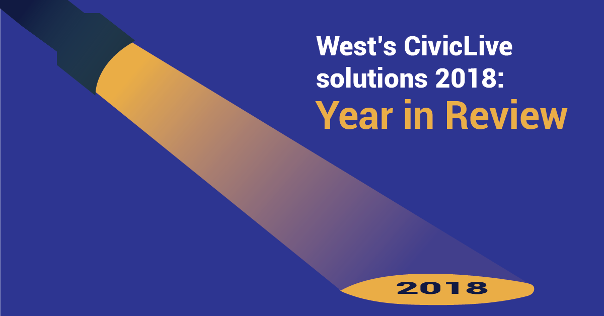 West's CivicLive solutions 2018: Year in Review